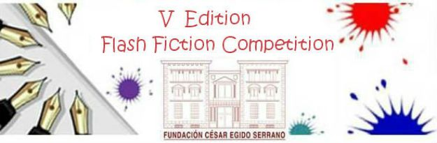 César Egido Serrano Foundation International Flash Fiction Competition
