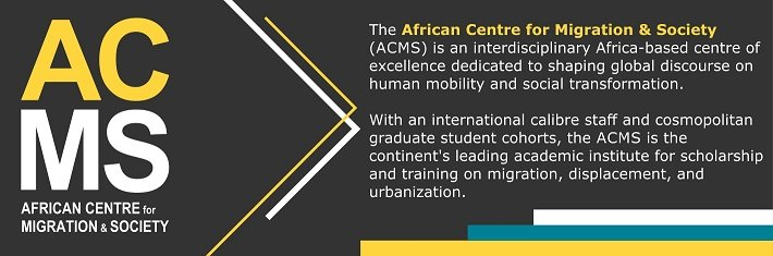 African Centre for Migration & Society (ACMS) Post-Doctoral Fellowship