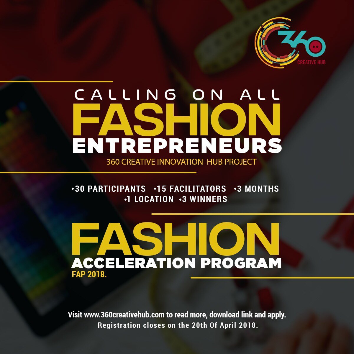 360 Creative Hub Fashion Acceleration Program (FAP)