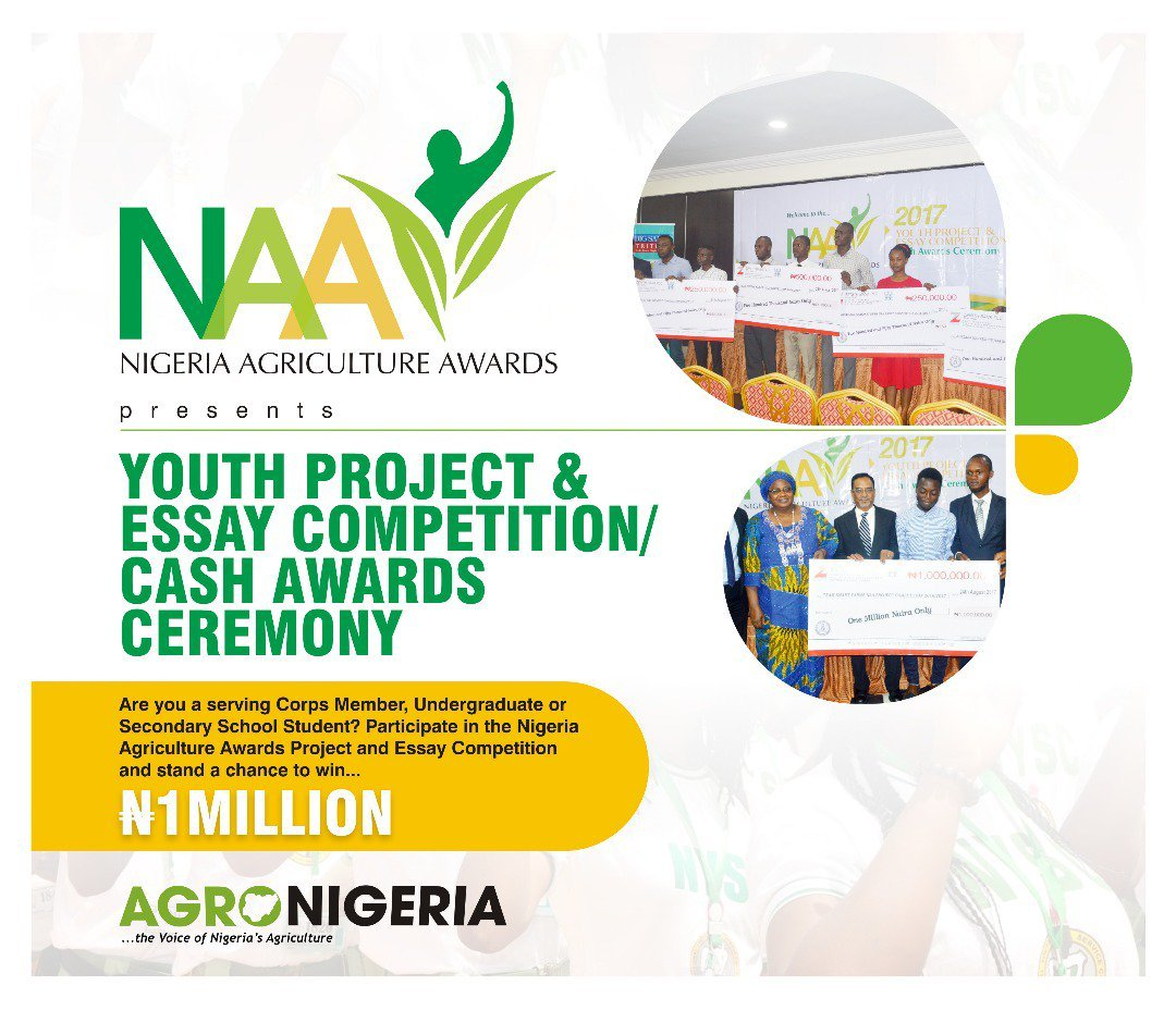 Nigerian Agriculture Awards (NAA) Youth Project and Essay Competition 2018
