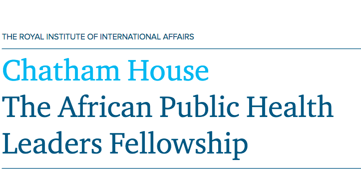 Chatham House African Public Health Leaders Fellowship