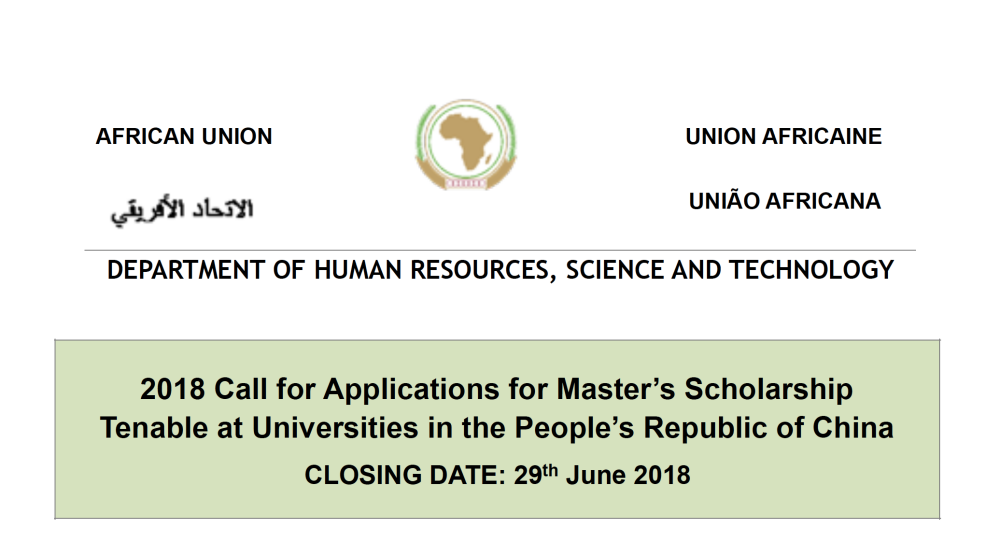 Chinese Government:African Union Commission Scholarships 2018:2019 for Young Africans to Study in China