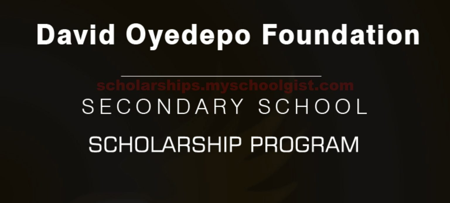 David Oyedepo Foundation Secondary School Scholarship