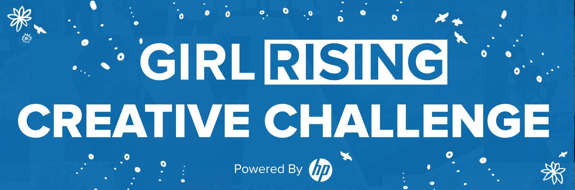 HP Girl Rising Creative Challenge