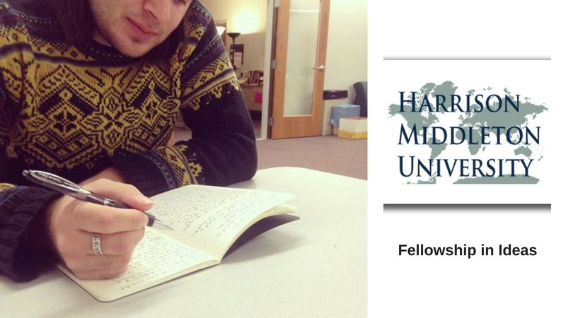 Harrison Middleton University Fellowship in Ideas