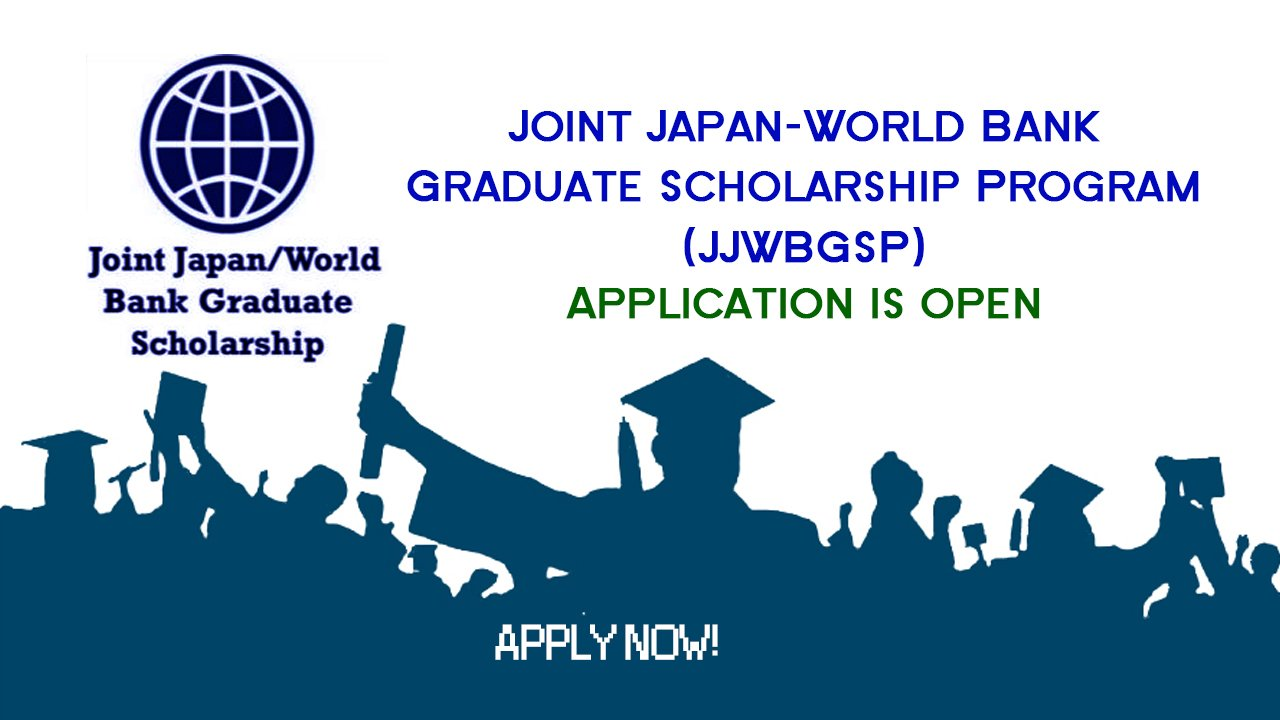 Joint Japan:World Bank Graduate Scholarship Program
