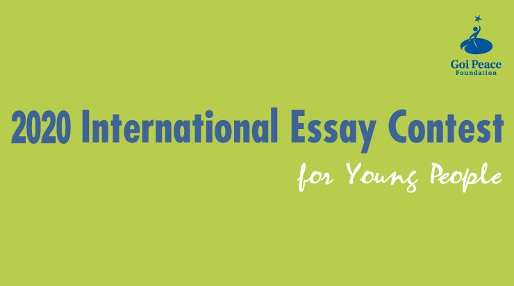 Goi Peace Foundation International Essay Contest 2020