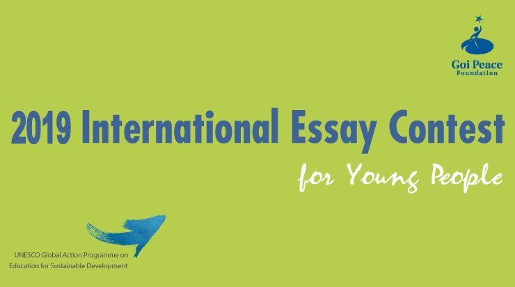 Goi Peace Foundation International Essay Contest
