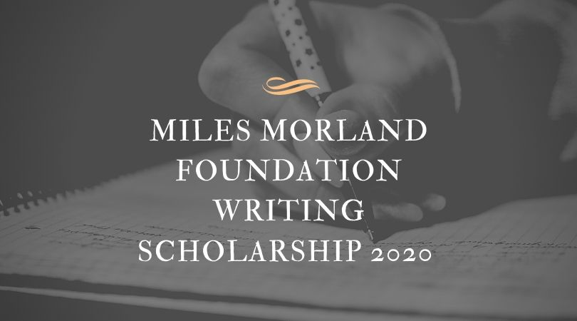 Miles Morland Foundation (MMF) Writing Scholarships 2020