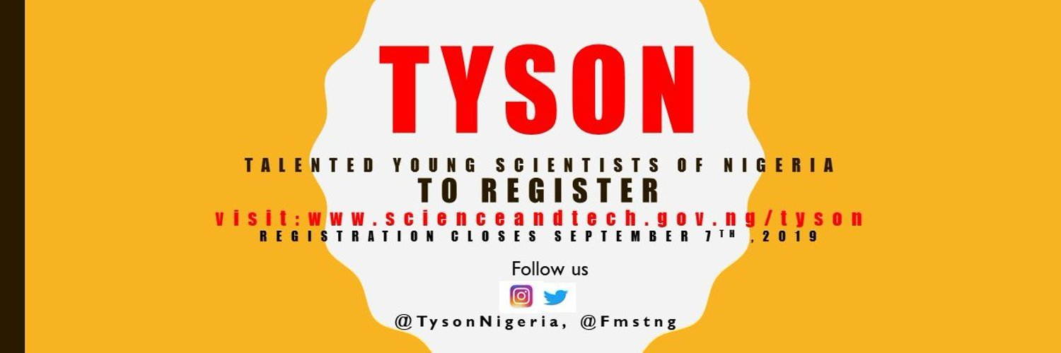 Federal Ministry of Science and Technology Talented Young Scientists of Nigeria (TYSON) Programme