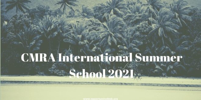 CMRA International Summer School