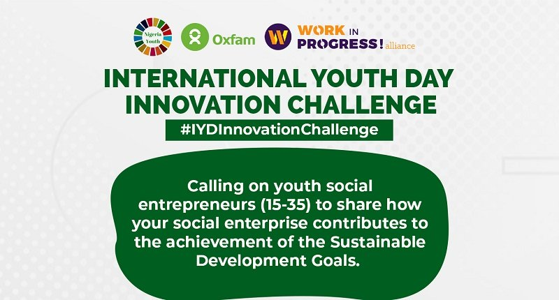 NGYouthSDGs and Oxfam Nigeria International Youth Day Innovation Challenge