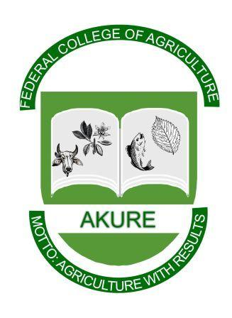 Federal College of Agriculture Akure (FECA) Certificate & Advanced Diploma Courses Admission Form