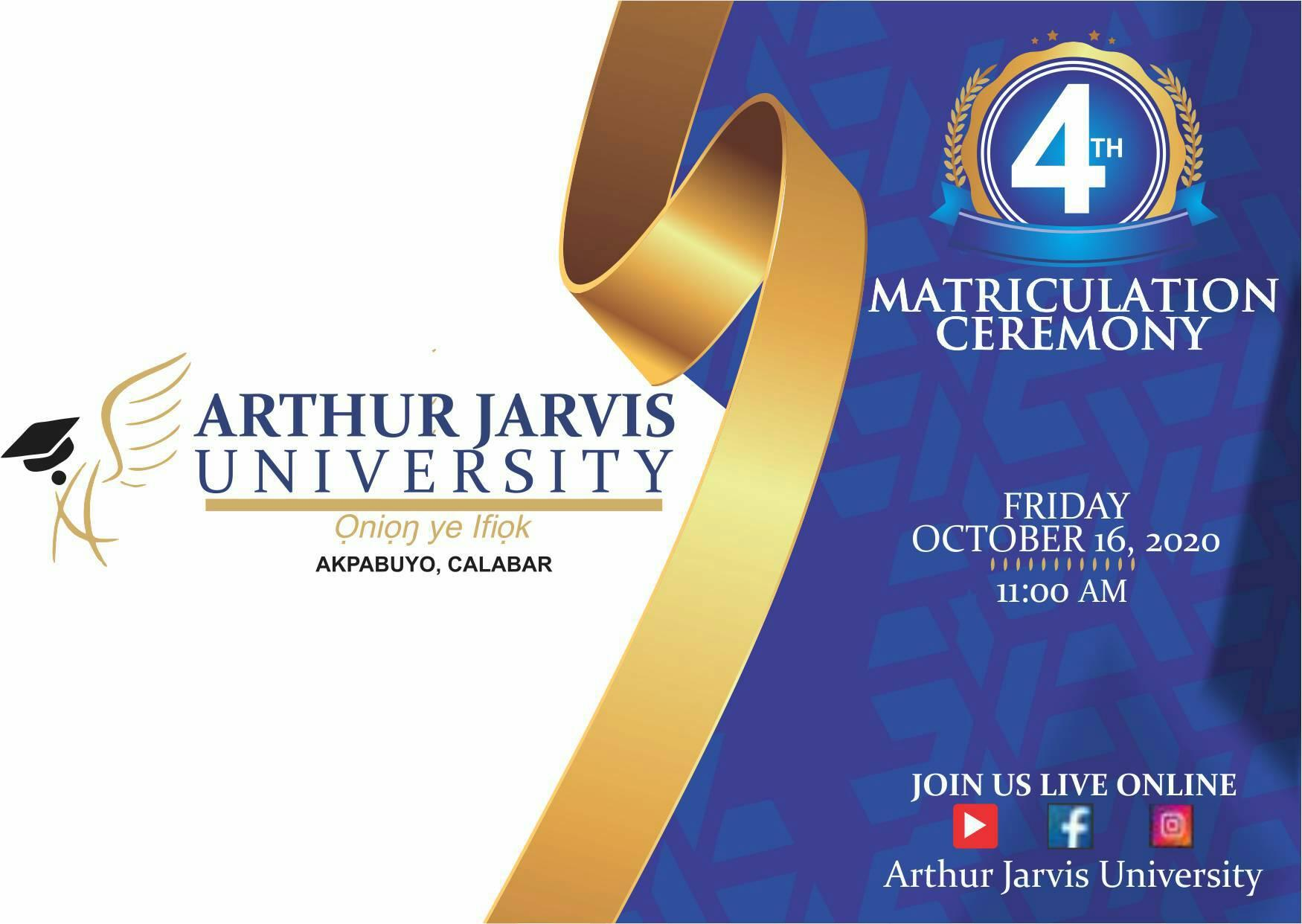 Arthur Jarvis University 4th Matriculation Ceremony Schedule