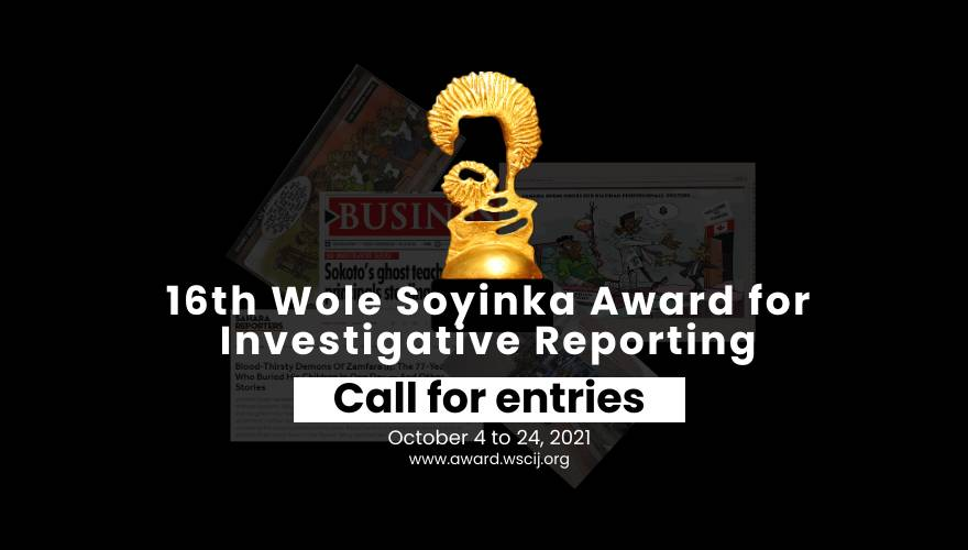 Wole Soyinka 2021 Award for Investigative Reporting