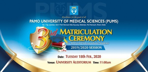 PAMO University of Medical Sciences (PUMS) 3rd Matriculation Ceremony Schedule