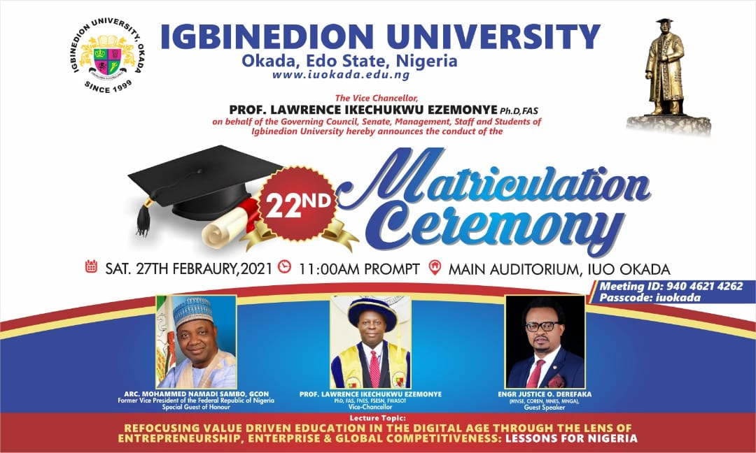 Igbinedion University Okada (IUO) 22nd Matriculation Ceremony Schedule