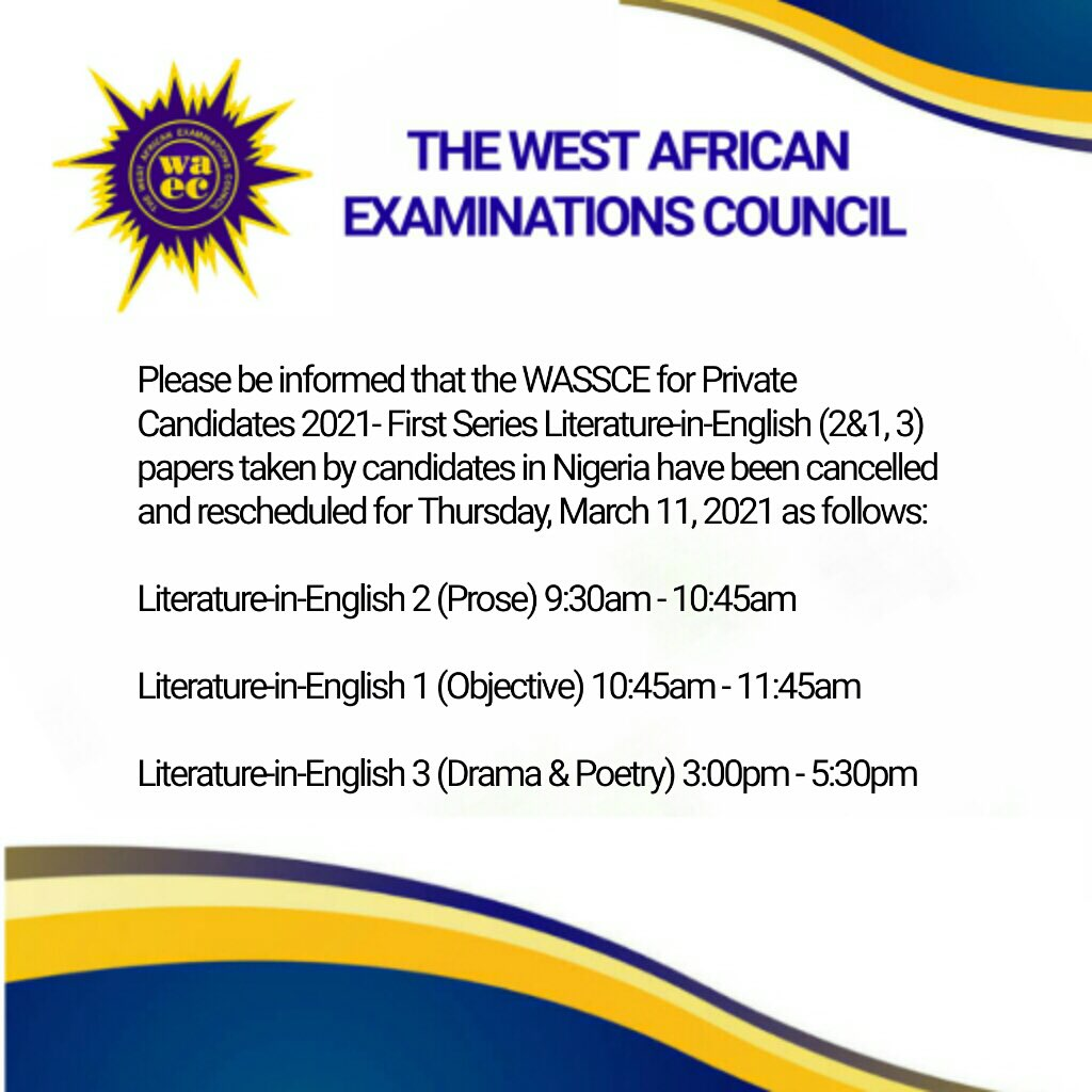 WAEC Reschedules WASSCE for Private Candidates 2021 1st Series Literature-in-English Papers