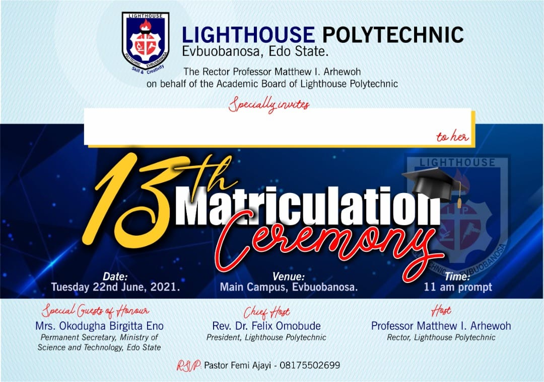 Lighthouse Poly Matriculation Ceremony Schedule 2021