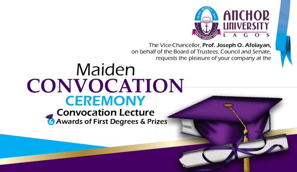 Anchor University Lagos (AUL) Maiden Convocation Ceremony Programme of Events